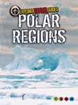 Polar Regions: An Explorer Travel Guide