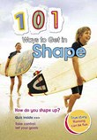 101 Ways to Get in Shape