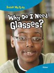 Why Do I Need Glasses?: Vision