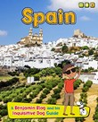 Spain: A Benjamin Blog and His Inquisitive Dog Guide