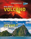 How Does a Volcano Become an Island?