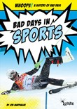 Bad Days in Sports