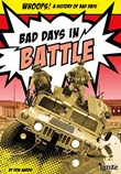 Bad Days in Battle