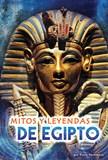 Mitos y leyendas de Egipto