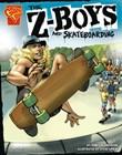 The Z-Boys and Skateboarding