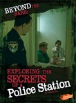 Beyond the Bars: Exploring the Secrets of a Police Station