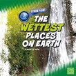 The Wettest Places on Earth