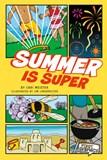 Summer Is Super
