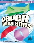 Paper Airplanes, Copilot Level 2