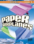 Paper Airplanes, Pilot Level 3