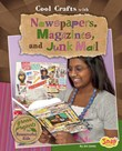 Cool Crafts with Newspapers, Magazines, and Junk Mail: Green Projects for Resourceful Kids