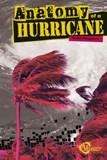 Anatomy of a Hurricane