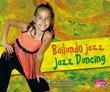 Bailando jazz/Jazz Dancing