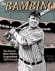 Bambino: The Story of Babe Ruth's Legendary 1927 Season