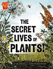Secret Lives of Plants!