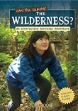 Can You Survive the Wilderness?: An Interactive Survival Adventure