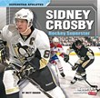 Sidney Crosby: Hockey Superstar