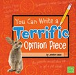 You Can Write a Terrific Opinion Piece