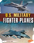 U.S. Military Fighter Planes