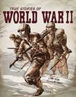 True Stories of World War II