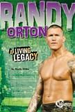 Randy Orton: A Living Legacy