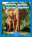 Animales grandes y animales pequeños