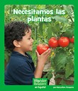 Necesitamos las plantas