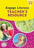 Engage Literacy Teacher's Resource: Levels 6-8