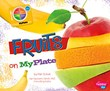 Fruits on MyPlate
