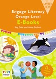 Engage Literacy Orange Level E-Books: [Levels 16 - 18]