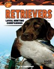Retrievers: Loyal Hunting Companions