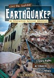 Can You Survive an Earthquake?: An Interactive Survival Adventure