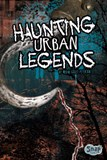 Haunting Urban Legends