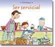 Ser servicial