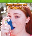 I Know Someone with Asthma