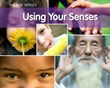 Using Your Senses