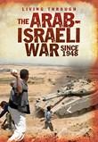 The Arab-Israeli War Since 1948