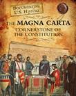 Magna Carta: Cornerstone of the Constitution