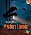 Mystery Stories: Writing Stories