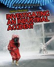 Chemical Reactions: Investigating an Industrial Accident