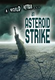 A World After an Asteroid Strike
