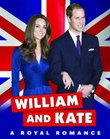 William and Kate: A Royal Romance