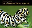 Los alimentos de los insectos