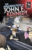 The Assassination of John F. Kennedy: November 22, 1963