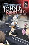 The Assassination of John F. Kennedy: November 22, 1963