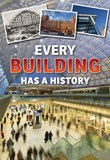 Every Building Has a History