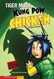 Kung Pow Chicken: Tiger Moth
