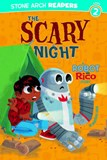 Scary Night: A Robot and Rico Story
