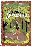 Legend of Johnny Appleseed: The Graphic Novel