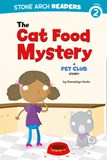 Cat Food Mystery: A Pet Club Story
